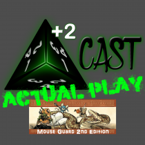 Mouse Guard 2nd Ed. Actual Play Series – 1d4Con 2017 Playtest